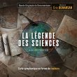 La L間ende Des Sciences