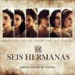 Seis Hermanas (2CD)