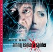 Along Came A Spider: The Deluxe Edition