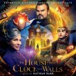 The House With A Clock In Its Walls (Pre-Order!)