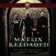 The Matrix Reloaded (Expanded) (2CD)