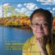 The Paul Chihara Collection Volume 1: The Mississippi (Pre-Order!)