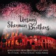 Unsung Sherman Brothers (Pre-Order!)